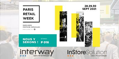 Salon Paris Retail Week 2021 – Groupe Interway